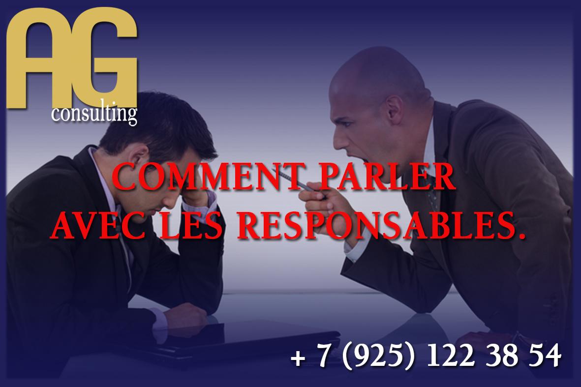 COMMENT PARLER AVEC LES RESPONSABLES